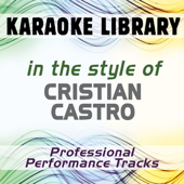 No Podrás (Full Vocal Version) [In the Style of Cristian Castro]