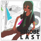 Strobe Last (feat. Hatsune Miku)