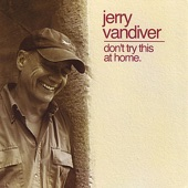 Jerry Vandiver - You Write a Song