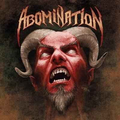 Abomination & Tragedy Strikes (Bonus Track Version) - Abomination