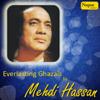 Mehdi Hassan - 25 Everlasting Ghazals by Mehdi Hassan artwork