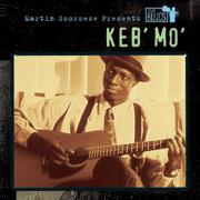 Martin Scorsese Presents the Blues: Keb' Mo' - Keb' Mo' - Keb' Mo'