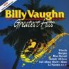 Billy Vaughn: Greatest Hits