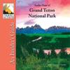 Nancy Rommes & Donald Rommes - Grand Teton National Park, Audio Tour: An Insider's Guide  artwork