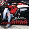 Good Time - Alan Jackson