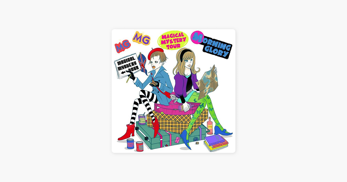 ‎Magical Mystery Tour by Morning Glory on iTunes