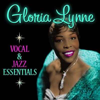Vocal & Jazz Essentials - Gloria Lynne