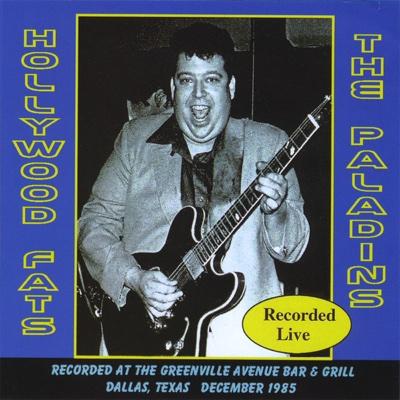 Hollywood Fats & the Paladins Live - 1985 - Hollywood Fats & The Paladins album