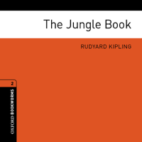 The Jungle Book: Oxford Bookworms Library