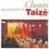 Taizé Mon âme se repose - Taizé