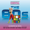 Essential 80's - Classic Eighties Pop and Rock Hits - Various Artists