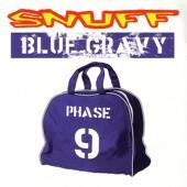 Blue Gravy: Phase 9