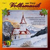 Volksmusik zur Weihnachtszeit aus Tirol