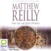 Matthew Reilly - The Six Sacred Stones (Unabridged) artwork