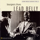 Lead Belly - Bourgeois Blues