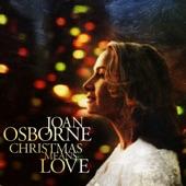Joan Osborne - Christmas Means Love