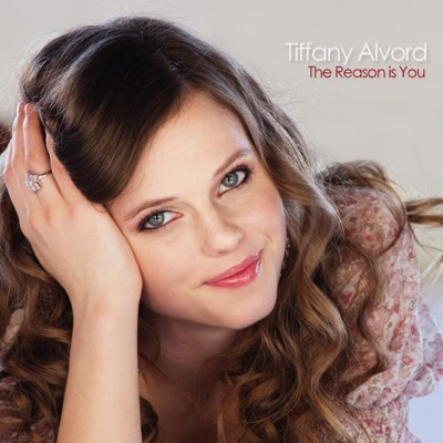 The Reason Is You - Single - Tiffany Alvord