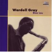 Wardell Gray - Blue Lou