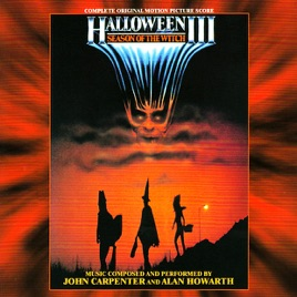 Halloween III: Season of the Witch (Complete Original Motion ...