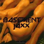 Basement Jaxx - U Can't Stop Me