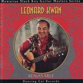 Leonard Kwan - E Lili'u e & Ki Ho'alu (Medley)