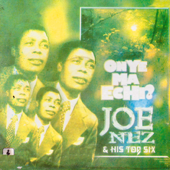 Onye Ma Echi Joe Nez & His Top Six - Joe Nez & His Top Six