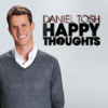 Happy Thoughts - Daniel Tosh