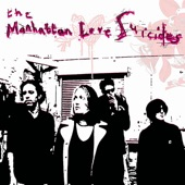 The Manhattan Love Suicides - Crush Whatever