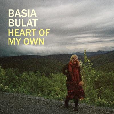 Heart of My Own - Basia Bulat