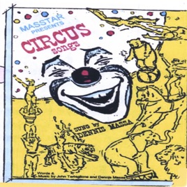 Dennis Massa Sings Circus Songs / Kids Family Music by Dennis Massa