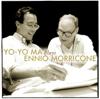 Ennio Morricone, Roma Sinfonietta & Yo-Yo Ma - Yo-Yo Ma Plays Ennio Morricone artwork
