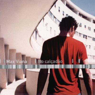 No Calçadão - Max Viana