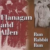 Flanagan And Allen - Run Rabbit Run