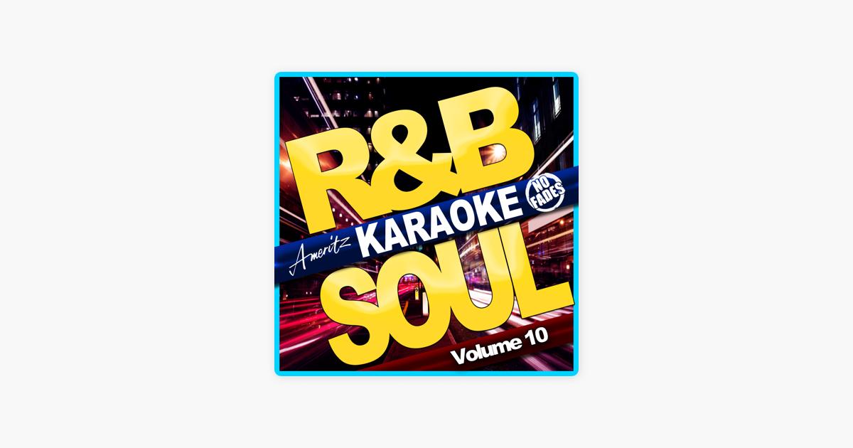 Karaoke - R&B Soul Vol  10 by Ameritz Audio Karaoke