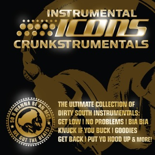 The Crunk Recordings Hits From The Pioneers And Players