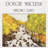 Dougie MacLean - Singing Land