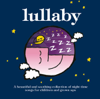 Lullaby - The Rainbow Collection, Vol. 1 - Various Artists