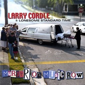 Larry Cordle & Lonesome Standard Time - Jesus and Bartenders