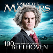 Beethoven  100 Supreme Classical Masterpieces: Rise Of The Masters-Various Artists