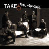 Take 6 - Do You Know What It Means To Miss New Orleans