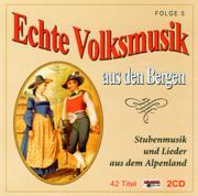 Echte Volksmuik Aus Den Bergen - Folge 5 - CD2 - Various Artists - Various Artists