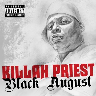 Black August - Killah Priest