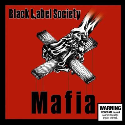 Mafia - Black Label Society