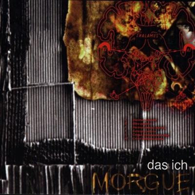 Morgue - Das Ich