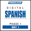 Pimsleur - Spanish Phase 1, Unit 01: Learn to Speak and Understand Spanish with Pimsleur Language Programs  artwork