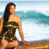 Mailani - Le Aloha Lei Makamae
