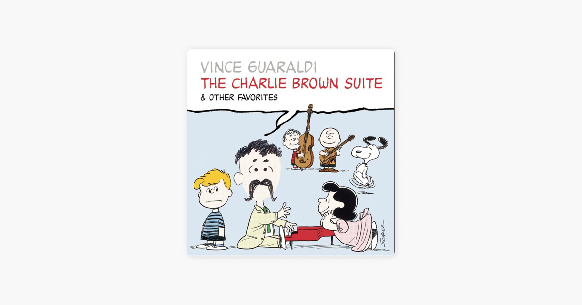 The Charlie Brown Suite & Other Favorites by Vince Guaraldi on Apple ...