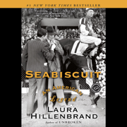Download Seabiscuit: An American Legend (Unabridged) Audio Book
