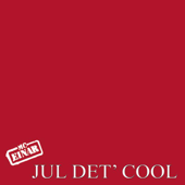 Jul det' cool