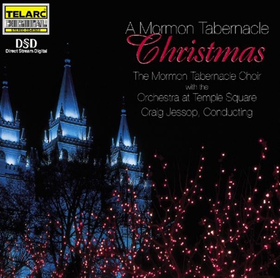 A Mormon Tabernacle Choir Christmas - Mormon Tabernacle Choir & Orchestra At Temple Square album